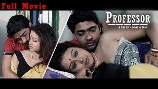 Bengali Short Film 2018 | Professor | Moitri | Suman | Suvasis | Jayeeta