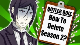 THE BUTLER QUIZ - Sebastian Fan Calls