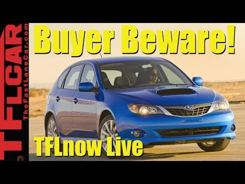 Buyer Beware! 10 Used Cars to Avoid Like The Plague: TFLnow Live Show #3