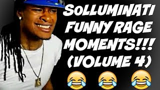 SOLLUMINATI FUNNY RAGE MOMENTS! (VOLUME 4)
