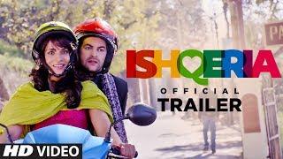 Ishqeria 2018 Movie Trailer – Richa Chadha