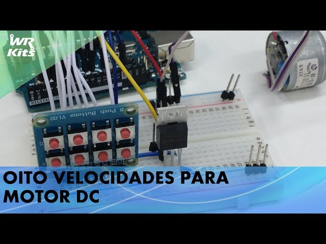 8 VELOCIDADES PARA MOTOR DC!