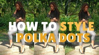 How To Style: Polka Dots