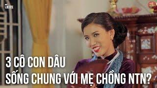 30Shine TV Phim Hài   3 Cô Con Dâu Sống Chung Với Mẹ Chồng NTN?   Ghiền Mì Gõ   Linh Miu, DJ NA, NJ