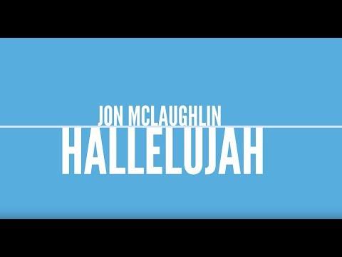 Hallelujah - Jon McLaughlin