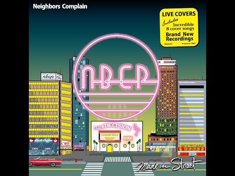 Neighbors Complain 1st Cover Album 『Made in Street』(Live Covers) 【Official Trailer】