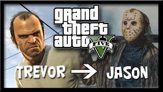 GTA V - Trevor ➜ Jason Voorhees [FRENCH]