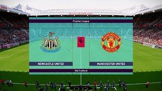 Newcastle vs Manchester United - EPL 2 January 2019 Gameplay