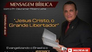 Jesus Cristo, o Grande Libertador