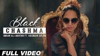 Black Chashma – Imran Ali Akhtar