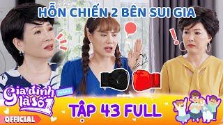 Gia đình là số 1 Phần 3   Tập 43 Full: Phim Gia Đình Việt hay nhất 2020 - Phim Tình cảm Gia Đình HTV