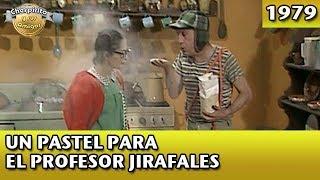 El Chavo   Un pastel para el Profesor Jirafales (Completo)