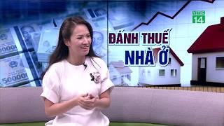 VTC14 | Đánh thuế nhà trên 700 triệu đồng: Vì sao người dân phản đối?