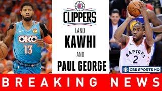 KAWHI LEONARD & PAUL GEORGE TO THE CLIPPERS   NBA Free Agency   CBS Sports HQ