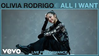 Olivia Rodrigo - All I Want (Live Performance) | Vevo