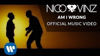 Nico & Vinz – Am I Wrong