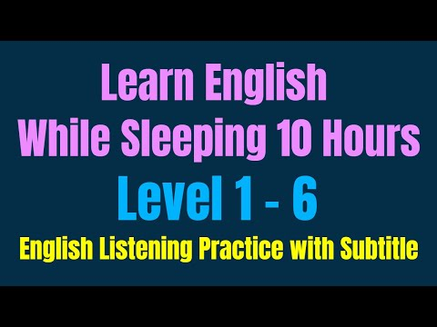 Learn English While Sleeping 10 Hours ★ English Listening Practice with Subtitle ★ Level 1 - 6 ✔