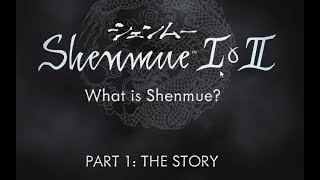 Shenmue I & II - What is Shenmue? Part 1: The Story