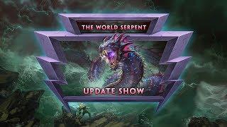 The World Serpent Update Show!