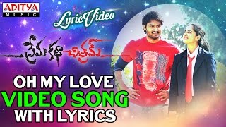 Oh My Love Video Song With Lyrics II Prema Katha Chithram Songs II Sudheer Babu, Nanditha
