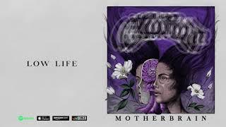 "Crobot - ""Low Life"" audio (Motherbrain)"