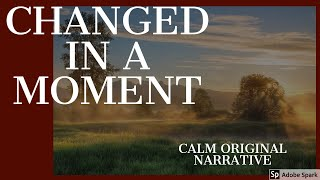 Calm story / sleep meditation/ Bedtime story -Changed in a Moment