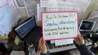 Music for children No. 1   Somehow interesting !    1 to 29 bar