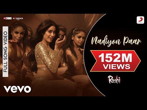 Full video song 'Nadiyon Paar' from Roohi ft. Janhvi Kapoor, Rajkummar Rao