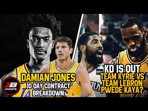DAMIAN JONES NASA LAKERS NA PARA 10 DAY CONTRACT | KYLE KORVER POSIBLE DIN BA?!