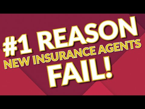 #1 Reason New Insurance Agents Fail!