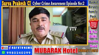 KGF VTV NEWS-Online Costumer Care Fraud Awareness by Cyber Crime CI Surya Prakesh Episode No:2