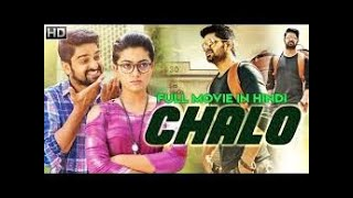 CHALO 2018 Latest South Indian Full Hindi Dubbed Movie