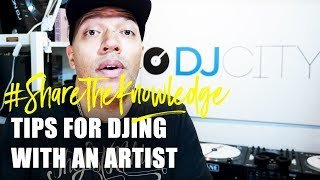 How to DJ With an Artist   Share the Knowledge