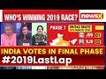 Litmus test for leaders, Whos Winning 2019 election: Key Statistics of 7th phase of polls