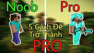 5 Cách Để Trở Thành PRO Trong Minecraft Mà Bạn Cần Biết !! - Cách Đào Kim Cương