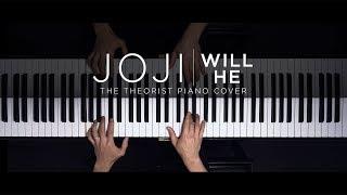 Joji - Will He | The Theorist Piano Cover