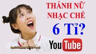 Sự Thật Về Kênh Youtube Hậu Hoàng - Doanh thu của thánh nữ nhạc chế