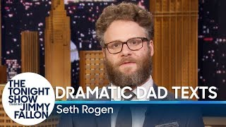 Seth Rogen Reads Dramatic Dad Texts