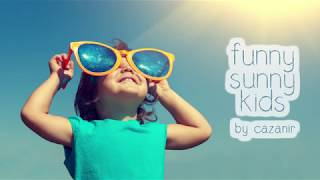 """Cazanir """"Funny Sunny Kids"""" - Happy Upbeat Background Music For Videos"""