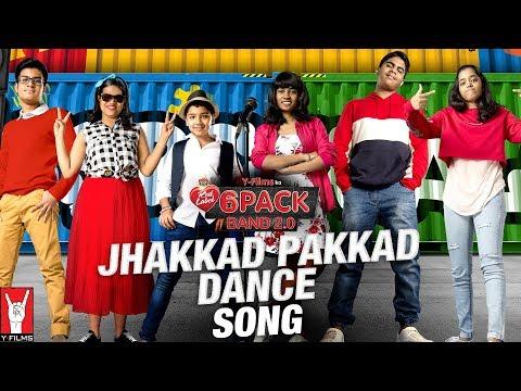 Jhakkad Pakkad Dance Lyrics - 6 Pack Band 2.0   Feat. Karan Johar