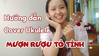 [Hướng dẫn Ukulele] MƯỢN RƯỢU TỎ TÌNH - BIGDADDY x EMILY | Ukulele Cover | By Hạ Bee