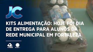 Kits alimentação: Hoje foi dia de entrega para alunos da rede municipal em Fortaleza