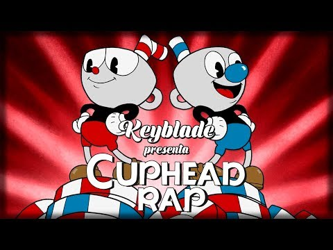 CUPHEAD RAP -