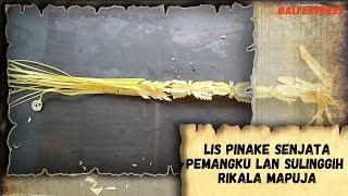 Lis Pinake Senjata Pemangku lan Sulinggih Rikala Mapuja