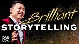 3 Secrets To Brilliant Storytelling