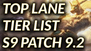 Best Top Laners For Season 9 Patch 9.2 | Top Lane Tier List For Solo Queue Patch 9.2