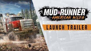 Spintires: MudRunner - American Wilds Megjelenés Trailer