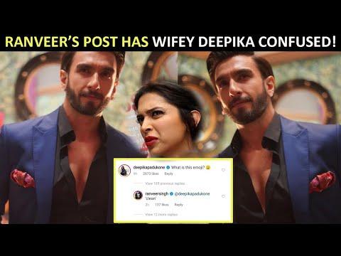 Ranveer Singh's pics leave wife Deepika Padukone confused