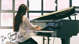 Dù Chẳng Phải Anh - Đinh Mạnh Ninh || Piano Cover # An Coong