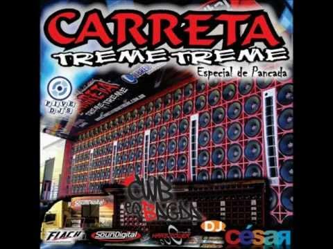 Baixar CD Carreta Treme Treme - Dj César 2013